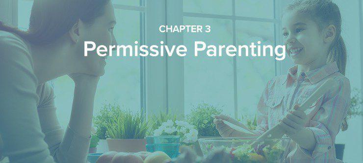 Chapter 3 Permissive Parenting