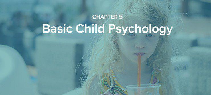 chapter 5 basic child psychology